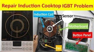 Repair Induction Cooker whose IGBT damages repeatedly-इंडक्शन का IGBT बार बार खराब होने पर क्या करे