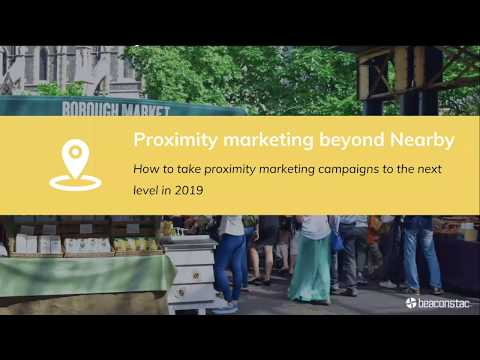 Google Nearby Alternatives: Building Powerful Proximity Marketing Campaigns Using Beacons In 2019