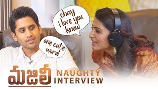 Samantha and Naga Chaitanya Naughty Interview | #Chaysam Interview | Samantha Funny Rapid Fire