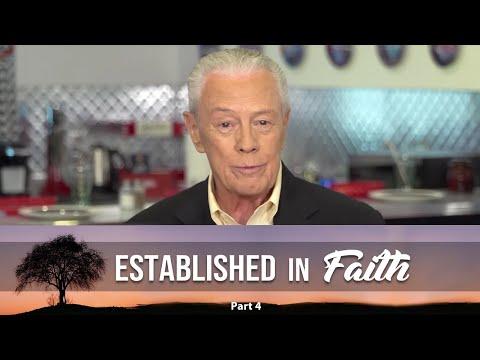 Established In Faith Part 4