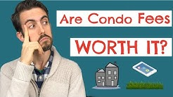 Are Condo Fees Worth It? HOW TO KNOW FOR YOURSELF (2019)