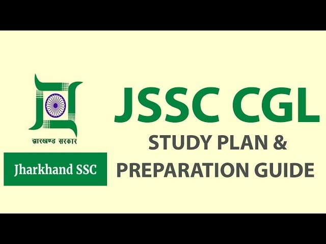 JSSC CGL Study Plan and Preparation Guide