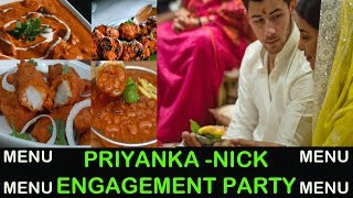 Priyanka Chopra - Nick Jonas ENGAGEMENT Party Menu - All You Need To Know!