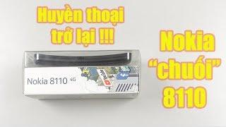 Mở hộp Nokia 8110 4G: Huyền thoại tái xuất!!!