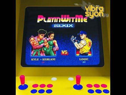 KYLE - Feat Logic Playinwitme Remix Lyrics