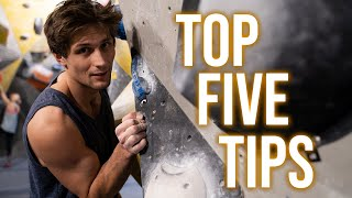 Top 5 Tips Every Climber Should Know