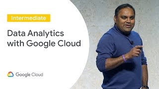 Rethinking Business: Data Analytics With Google Cloud (Cloud Next '19)