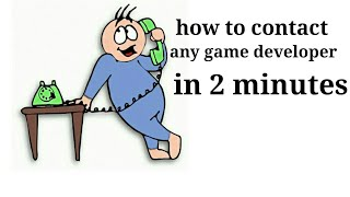 How to contact any game developer in 2 minutes