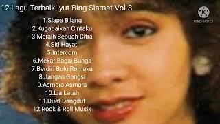 12 Lagu Terbaik iyut Bing Slamet Vol.3