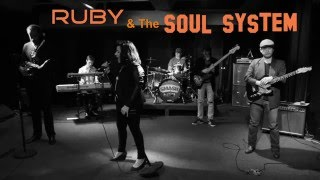 "RUBY & The SOUL SYSTEM ""Live"" @ Smash Studios NYC"
