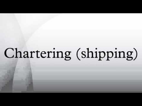 Chartering (shipping)