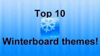 TOP 10 BEST WINTERBOARDCYDIA THEMES EVER IPHONE  IPOD TOUCH