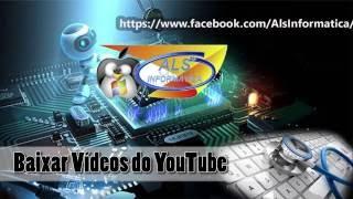 Baixar Videos e Musicas do Youtube sem Programas...
