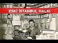 Eski İstanbul halkından fotoğraflar 1900 1970 ler mp3