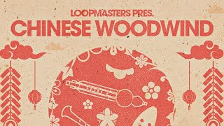 Loopmasters Presents Chinese Woodwind | World Woodwind Samples Loops