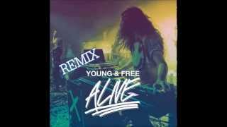 Hillsong Young & Free - Alive (Remix)