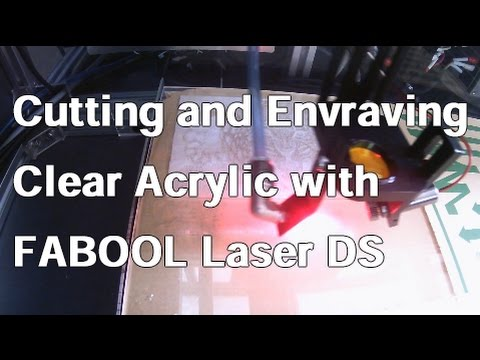 Cutting and Engraving Clear Acrylic with FABOOL Laser DS