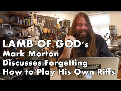 LAMB OF GOD's Mark Morton Forgets His Own Riffs