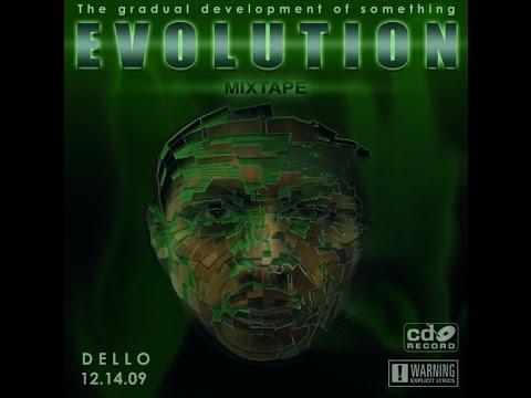 Dello - EVOLUTION Mixtape 2009 (Full Album)