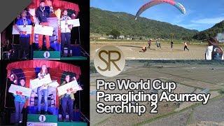 SR : Pre World Cup Paragliding Acurracy | Serchhip [04 - 08 .12.2018] Episode 2