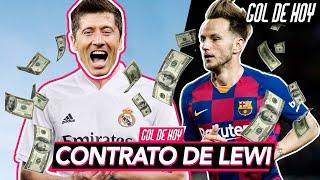 Revelan el contrato de LEWANDOWSKI con el MADRID | Barcelona pone precio a RAKITIC | #GOLDEHOY