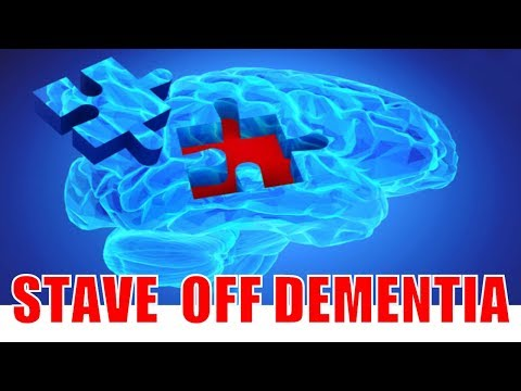 STAVE OF DEMENTIA: WHAT TO DO PREVENTING DEMENTIA? Preventing Alzheimer's Disease: What You Can Do