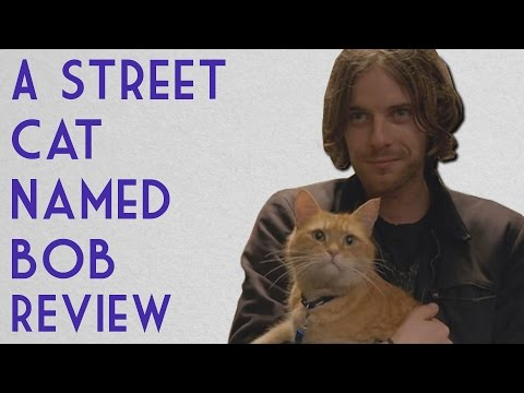 A Street Cat Named Bob - Film Review