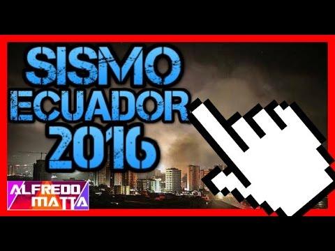 Sismo, Temblor, Terremoto Ecuador 16 Abril 2016