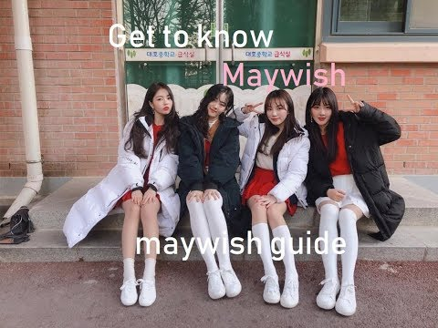 Get to know Maywish 2019 (메이위시) / Maywish unhelpful guide