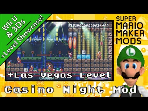 Casino Night Mod + Las Vegas Level - Super Mario Maker Mod & Level Showcase Wii U & 3Ds