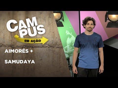 Campus em Ação | Aimorés + Samudaya