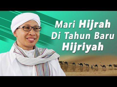 Mari Hijrah Di Tahun Baru Hijriyah - Hikmah Buya Yahya