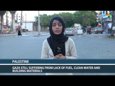Palestine: Gaza Suffering Lack Of Fuel, Water And Building Materials