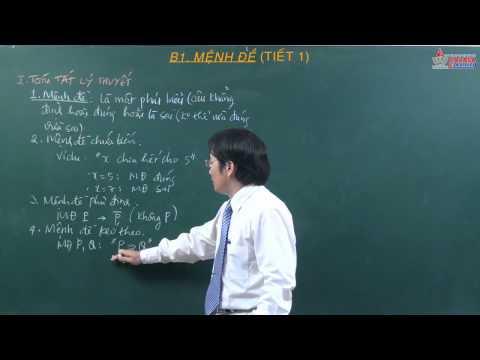 Toán lớp 10 - Mệnh đề và tập hợp - Mệnh đề - Cadasa.vn