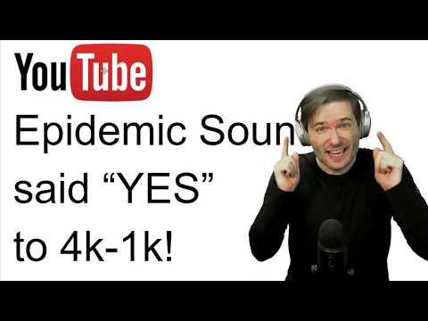 "★ Epidemic Sound says ""YES"" to 4k-1k channels!"