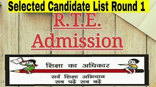 RTE Admission 2018-2019 Selected List Round 1