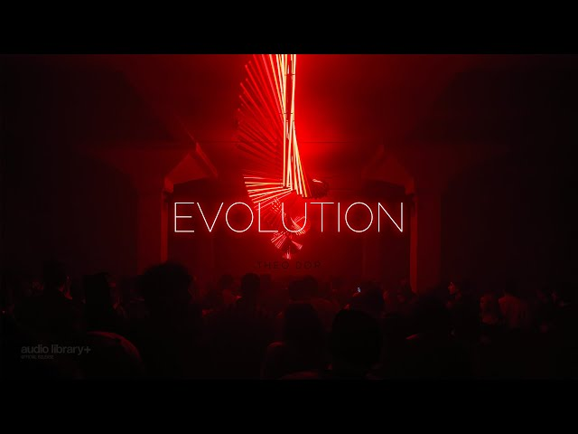 Evolution - Theo Dor [Audio Library Release]