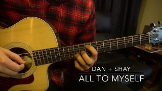 Easy Guitar Lesson // Dan + Shay // All to Myself