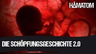 """HÄMATOM - Die Schöpfungsgeschichte 2.0 - """"Wir sind Gott"""""""