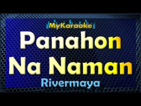 Panahon Na Naman - Karaoke version in the style of Rivermaya