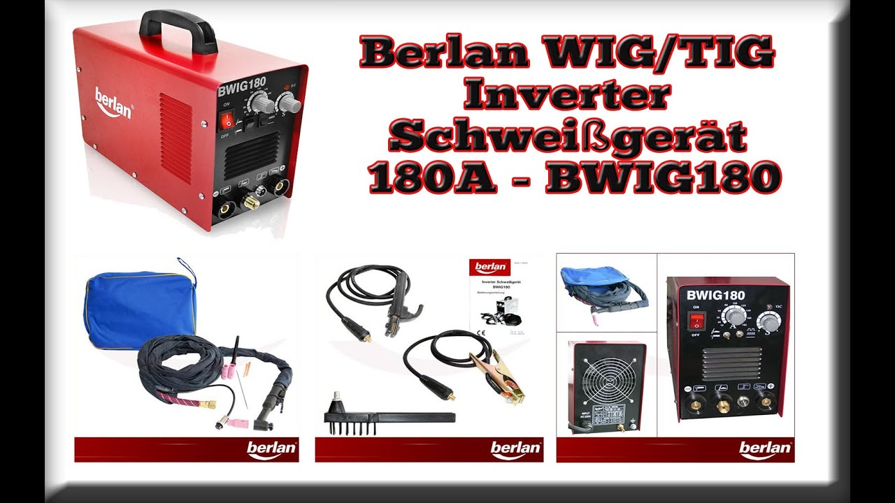 berlan wig tig inverter schwei ger t 180a bwig180 youtube. Black Bedroom Furniture Sets. Home Design Ideas