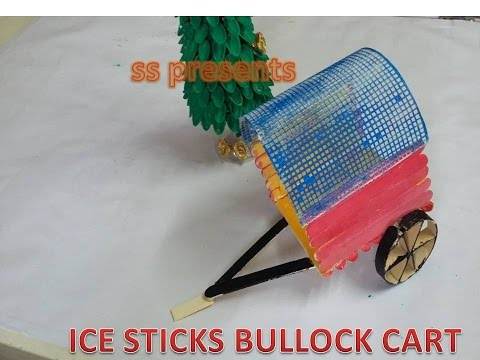 how to make bullock cart with ice sticks