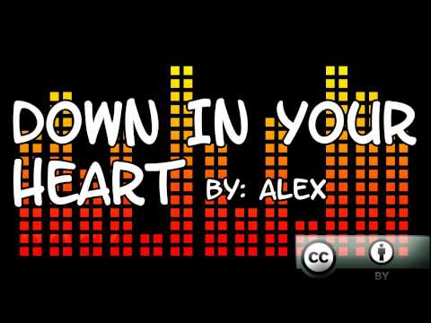 Down In Your Heart by Alex (ft. Spinningmerkaba)