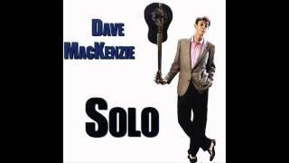 Dave MacKenzie - Solo