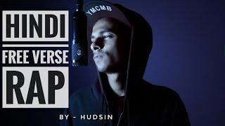 Hindi Free Verse | Asli Hip Hop By Hudsin | New Rap Video