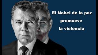 El Nobel de la paz promueve la violencia