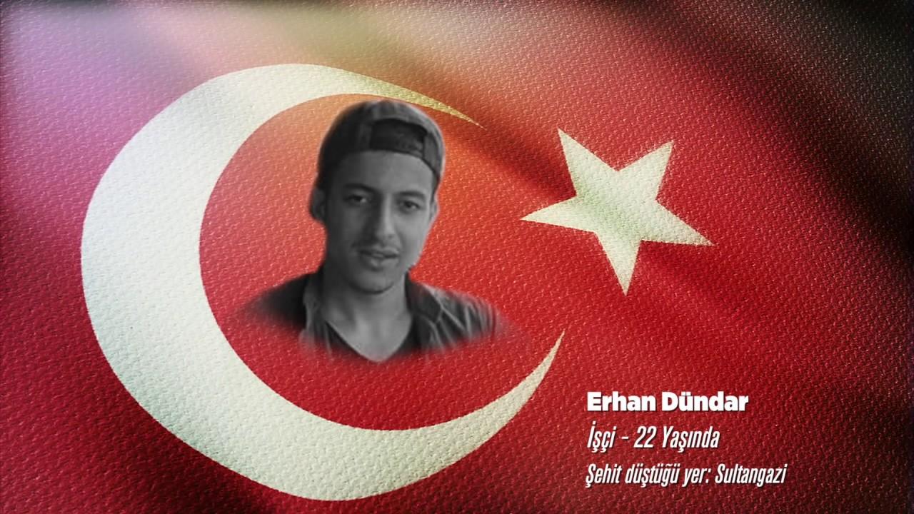 15 Temmuz Şehidi Erhan Dündar