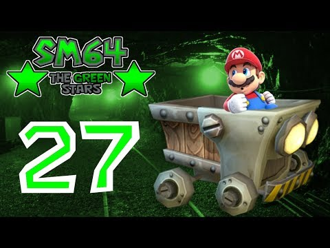 Super Mario 64: The Green Stars - Part 27 - In der Mine ohne Craft | Let's Play [Blind]