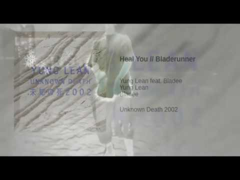 Yung Lean Ft Bladee - Heal You slowed version mp3