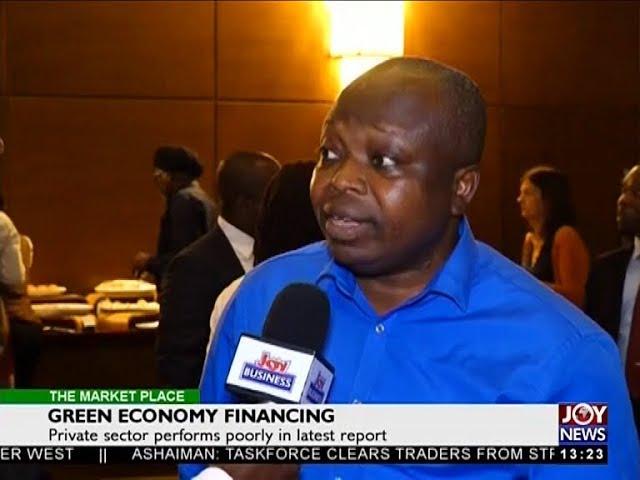 Green Economy Financing - The Market Place on JoyNews (30-7-18)
